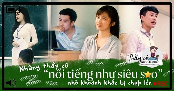 Nhân ngày Nhà giáo Việt Nam, cùng ngắm lại 9 thầy cô giáo trẻ đang hot trên MXH bởi vẻ ngoài hút hồn và tính tình gần gũi