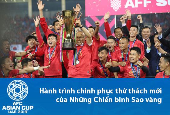 Asian Cup 2019 - Theo chân những người hùng của đội tuyển Việt Nam