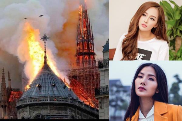 Sao Việt đau xót, tiếc nuối khi nhà thờ Đức Bà - biểu tượng lịch sử của Pháp bốc cháy ngùn ngụt