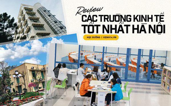 """Đặt lên """"bàn cân"""" so Top 3 trường kinh tế hot nhất Hà Nội: Ngoại thương, Thương mại và Kinh tế Quốc dân"""