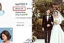 Chính thức ly dị, Song Hye Kyo xóa sạch bức ảnh cưới 4 triệu like và mọi kỷ niệm với chồng cũ