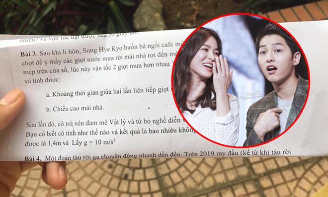 Vụ ly hôn của Song Joong Ki và Song Hye Kyo vào đề thi Vật lý lớp 10