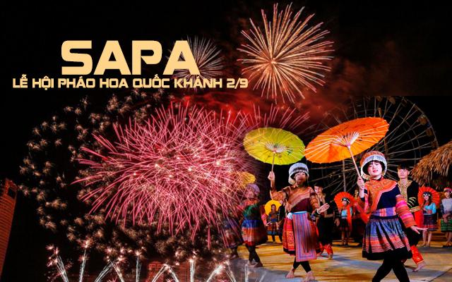 Dịp nghỉ lễ Quốc Khánh 2/9 này, lên ngay SAPA mà ngắm pháo hoa có 1-0-2 thôi chứ nhỉ!