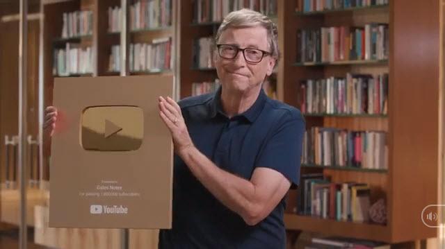 Tỷ phú Bill Gates nhận nút vàng YouTube sau 7 năm mở kênh