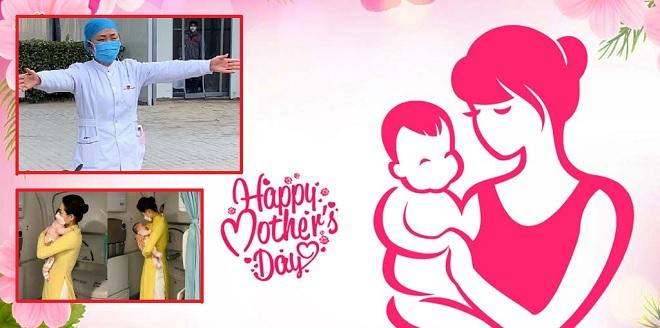 Ngày của Mẹ 2020 không thể không kể đến những bà mẹ nơi tuyến đầu chống dịch Covid-19