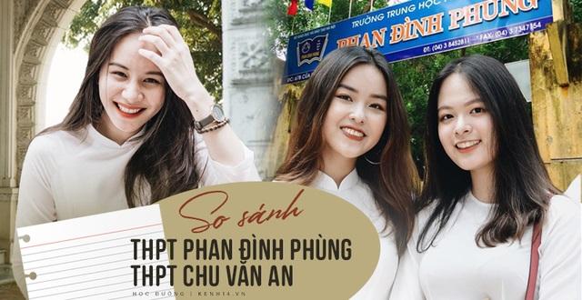 So sánh 2 ngôi trường THPT đình đám nhất Hà Nội: THPT Phan Đình Phùng và THPT Chu Văn An