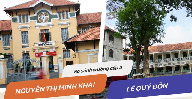 2 trường cấp 3 nổi tiếng bậc nhất Sài thành: THPT Minh Khai và THPT Lê Quý Đôn, ai đỉnh hơn?